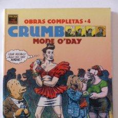 Cómics: CRUMB - OBRAS COMPLETAS Nº 4 - MODE O'DAY - LA CÚPULA 1ª EDICIÓN 1991. Lote 74747147