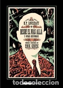 CÓMICS. H.P. LOVECRAFT, DESDE EL MAS ALLA Y OTRAS HISTORIAS - ERIK KRIEK (Tebeos y Comics - La Cúpula - Comic Europeo)