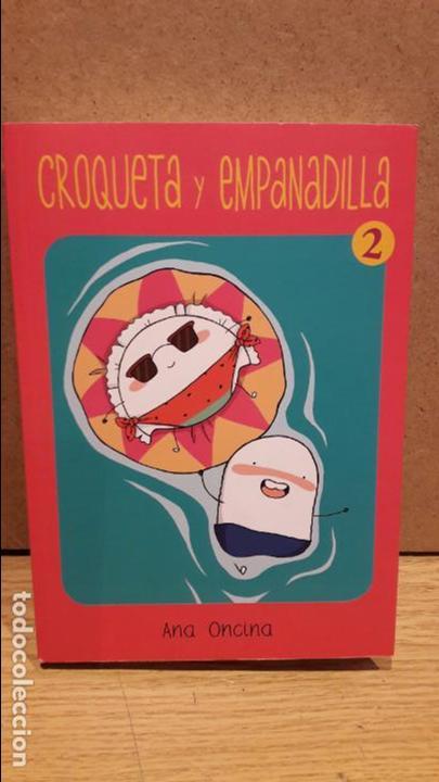 CÓMIC - CROQUETA Y EMPANADILLA. ANA ONCINA. ED / LA CÚPULA-2015 / COMO NUEVO. (Tebeos y Comics - La Cúpula - Autores Españoles)