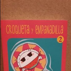 Cómics: CÓMIC - CROQUETA Y EMPANADILLA. ANA ONCINA. ED / LA CÚPULA-2015 / COMO NUEVO.. Lote 77383393