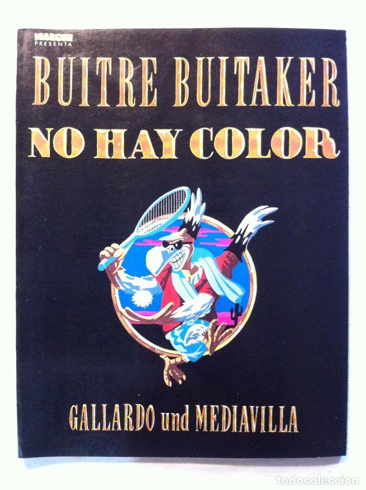 BUITRE BUITAKER NO HAY COLOR - GALLARDO Y MEDIAVILLA - EDICIONES LA CUPULA (Tebeos y Comics - La Cúpula - Autores Españoles)