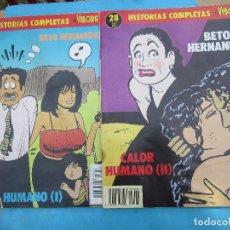Cómics: HISTORIAS COMPLETAS EL VIBORA , NUMEROS 27 Y 28 BETO HERNANDEZ 1990. Lote 78133037