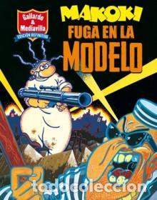 CÓMICS. MAKOKI. FUGA EN LA MODELO - GALLARDO/MEDIAVILLA (Tebeos y Comics - La Cúpula - Autores Españoles)