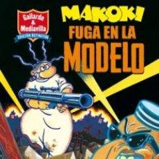 Cómics: CÓMICS. MAKOKI. FUGA EN LA MODELO - GALLARDO/MEDIAVILLA. Lote 78184201