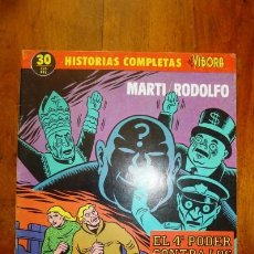 Cómics: EL 4º PODER CONTRA LOS N.A.D.A. [HISTORIAS COMPLETAS DE EL VÍBORA ; 30] / MARTÍ, RODOLFO. Lote 218697706