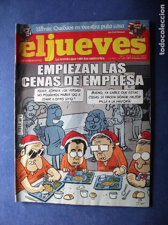 REVISTA EL JUEVES Nº 1959 - EMPIEZAN LAS CENAS DE EMPRESA (Tebeos y Comics - La Cúpula - Autores Españoles)