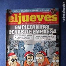 Cómics: REVISTA EL JUEVES Nº 1959 - EMPIEZAN LAS CENAS DE EMPRESA. Lote 85468780