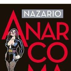 Cómics: CÓMICS. ANARCOMA. OBRA GRAFICA COMPLETA - NAZARIO (CARTONÉ). Lote 87415996