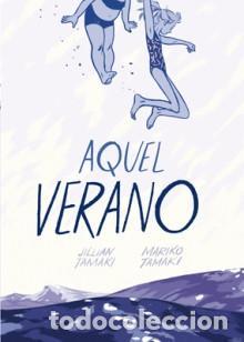 CÓMICS. AQUEL VERANO - JILLIAN TAMAKI/MARIKO TAMAKI (Tebeos y Comics - La Cúpula - Comic USA)