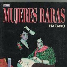 Cómics: MUJERES RARAS, 1988, MUY BUEN ESTADO. NAZARIO. Lote 174098982