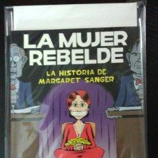 Cómics: LA MUJER REBELDE. LA HISTORIA DE MARGARET SANGER - PETER BAGGE - LA CÚPULA. Lote 88382195