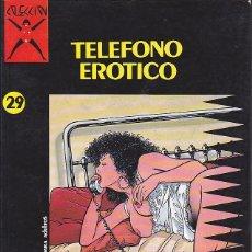 Cómics: COMIC COLECCION X TELEFONO EROTICO. Lote 92327715