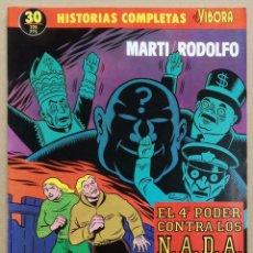 Cómics: COMIC HISTORIAS COMPLETAS EL VIBORA, Nº 30: EL 4º PODER CONTRA LOS N.A.D.A. - OFERTAS DOCABO TEBEOS. Lote 95089355