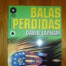 Cómics: BALAS PERDIDAS. Nº 6 : ASÍ PASÉ MIS VACACIONES DE VERANO / DAVID LAPHAM. Lote 95693807