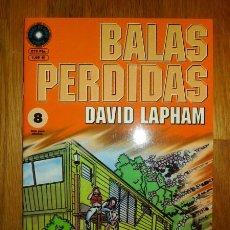 Cómics: BALAS PERDIDAS. Nº 8 : SUERTE QUE LA TENGO A ELLA / DAVID LAPHAM. Lote 95693911