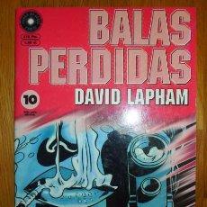 Cómics: BALAS PERDIDAS. Nº 10 : YA LLEGA EL CIRCO / DAVID LAPHAM. Lote 95694003