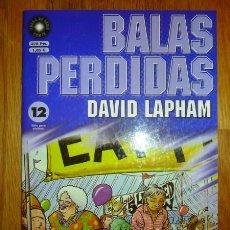 Cómics: BALAS PERDIDAS. Nº 12 : A TOPE SIN DROGAS O DROGAS SIN TOPE / DAVID LAPHAM. Lote 95694083