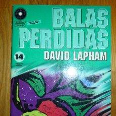 Cómics: BALAS PERDIDAS. Nº 14 : HAS RECORRIDO UN LARGO CAMINO, NENE / DAVID LAPHAM.. Lote 95694115
