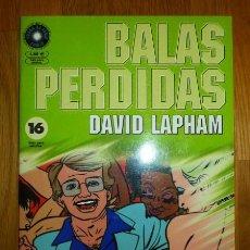Cómics: BALAS PERDIDAS. Nº 16 : DOS SEMANAS DE DESMADRE / DAVID LAPHAM. Lote 95694379