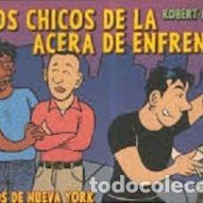Cómics: LOS CHICOS DE LA ACERA DE ENFRENTE. LOS AÑOS DE NUEVA YORK. Lote 95886683