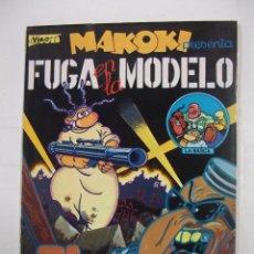 Cómics: MAKOKI PRESENTA FUGA EN LA MODELO. EL VIBORA. GALLARDO & MEDIAVILLA. LA CUPULA 1982. TDKC5. Lote 97220643