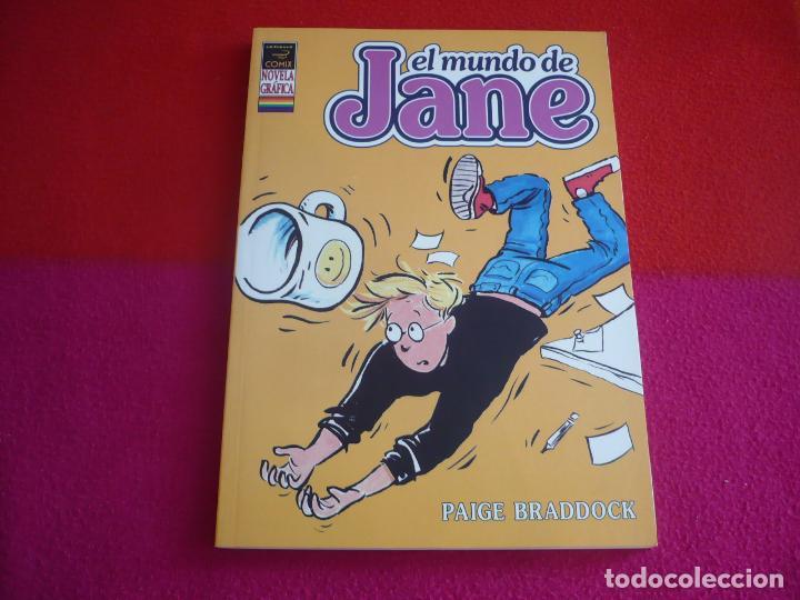 EL MUNDO DE JANE ( PAIGE BRADDOCK ) ¡MUY BUEN ESTADO! LA CUPULA COMIX NOVELA GRAFICA (Tebeos y Comics - La Cúpula - Comic Europeo)