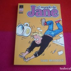 Cómics: EL MUNDO DE JANE ( PAIGE BRADDOCK ) ¡MUY BUEN ESTADO! LA CUPULA COMIX NOVELA GRAFICA. Lote 97285895