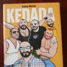 Cómics: KEDADA - SEBAS MARTIN - LA CUPULA (7I). Lote 98441111