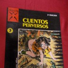 Cómics: COLECCIÓN X. Nº 3. CUENTOS PERVERSOS. LECLAIRE. DEFORGES . LA CÚPULA. Lote 98591535