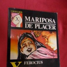 Cómics: COLECCIÓN X. Nº 49. MARIPOSA DE PLACER. FEROCIUS. LA CÚPULA. Lote 98594315