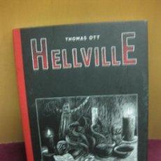 Cómics: TOMAS OTT. HELLVILLE. EDICIONES LA CUPULA 2006.. Lote 98620715