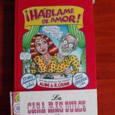 Cómics: R. CRUMB HABLAME DE AMOR Y LA CARA MÁS DULCE. Lote 98682623