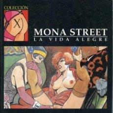 Cómics: LEONE FROLLO. MONA STREET. LA VIDA ALEGRE. COLECCIÓN X Nº 86. LA CÚPULA 1996. Lote 99346779