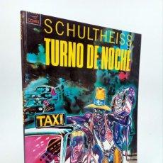 Cómics: TURNO DE NOCHE VIBORA COMIX (SCHULTEISS) LA CÚPULA, 1991. OFRT. Lote 224928942