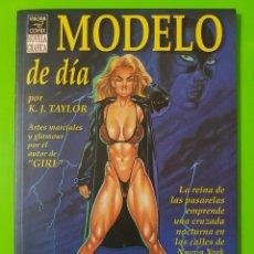 Cómics: MODELO DE DÍA POR KEVIN J. TAYLOR NOVELA GRÁFICA EN RÚSTICA. Lote 99567895