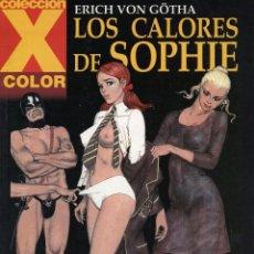Cómics: ERICH VON GÖTHA. LOS CALORES DE SOPHIE. COLECCION X COLOR 122. LA CÚPULA 2005. Lote 99991059