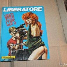 Cómics: LIBERATORE, VIDEO CLIPS, TAPA DURA, EDICIONES LA CÚPULA. Lote 101302791