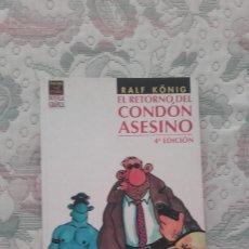 Cómics: EL RETORNO DEL CONDON ASESINO, DE RALF KÖNIG (EL VIBORA NOVELA GRAFICA). Lote 102493091