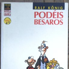 Cómics: RALF KÖNIG. PODEIS BESAROS. 1ª EDICIÓN, MAYO 2004. VÍBORA COMICS.. Lote 104026883