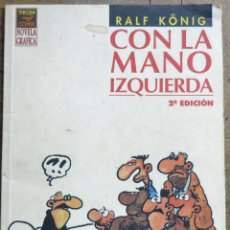 Cómics: RALF KÖNIG. CON LA MANO IZQUIERDA. 2ª EDICIÓN, SEPTIEMBRE 1998. VÍBORA COMICS.. Lote 104027219