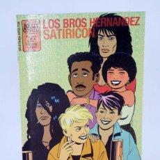 Cómics: BRUT COMIX HERNÁNDEZ SATIRICON (BROS HERNÁNDEZ - JAIME Y BETO) LA CÚPULA, 2009. OFRT ANTES 2,25E. Lote 121825327