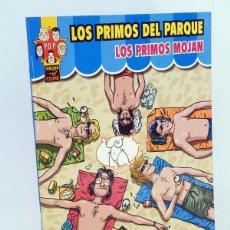 Cómics: PRIMOS DEL PARQUE. LOS PRIMOS MOJAN (JAIME MARTÍN) LA CÚPULA, 2004. OFRT ANTES 7,2E. Lote 147053686