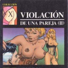 Cómics: COLECCIÓN X -- Nº 47 -- DRUNDIG -- VIOLACIÓN DE UNA PAREJA II. Lote 105762347