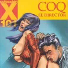 Cómics: COLECCIÓN X -- Nº101 -- COQ -- EL DIRECTOR. Lote 105762707