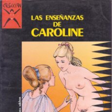 Cómics: COLECCIÓN X -- LEVIS -- LAS ENSEÑANZAS DE CAROLINE. Lote 105771067