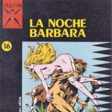 Cómics: COLECCIÓN X -- Nº16 -- MARCELLO -- LA NOCHE BÁRBARA. Lote 105771219