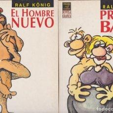 Cómics: EL HOMBRE NUEVO + PRETTY BABY - RALF KÖNIG - LA CÚPULA. Lote 106079187