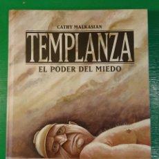 Cómics: TEMPLANZA. EL PODERO DEL MIEDO, DE CATHY MALKASIAN. Lote 106635971