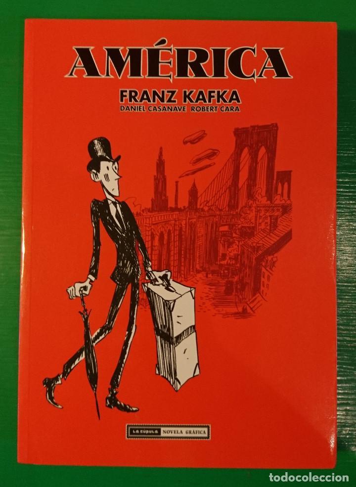 AMÉRICA. FRANZ KAFKA, DE DANIEL CASANAVE Y ROBERT CERA (Tebeos y Comics - La Cúpula - Comic Europeo)