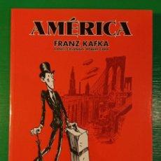 Cómics: AMÉRICA. FRANZ KAFKA, DE DANIEL CASANAVE Y ROBERT CERA. Lote 106636139